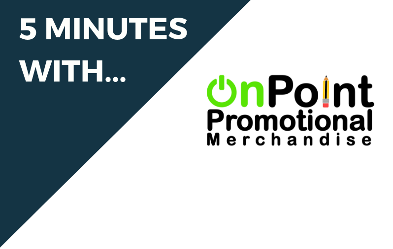 5 Minutes With… On Point Promotional Merchandise